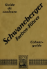 SCHWANEBERGER FARBENFÜHRER / GUIDE DES COULEURS / COLOR GUIDE